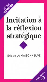 Incitation à la réflexion stratégique